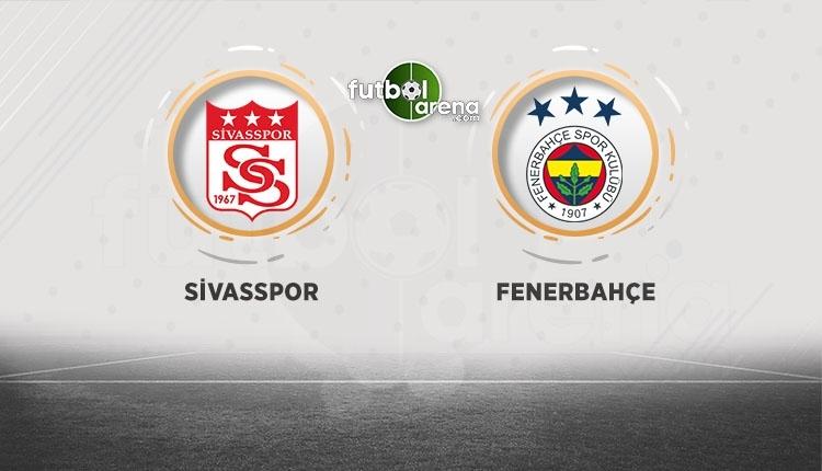 Sivasspor - Fenerbahçe canlı izle - Sivasspor - Fenerbahçe şifresiz izle (Sivasspor - Fenerbahçe bein sports canlı ve ücretsiz izle)