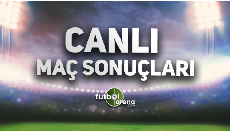 Canlı maç sonuçları, canlı maçlar, canlı maç skoru (Canlı maç programı Süper Lig, Premier Lig, İspanya Ligi)