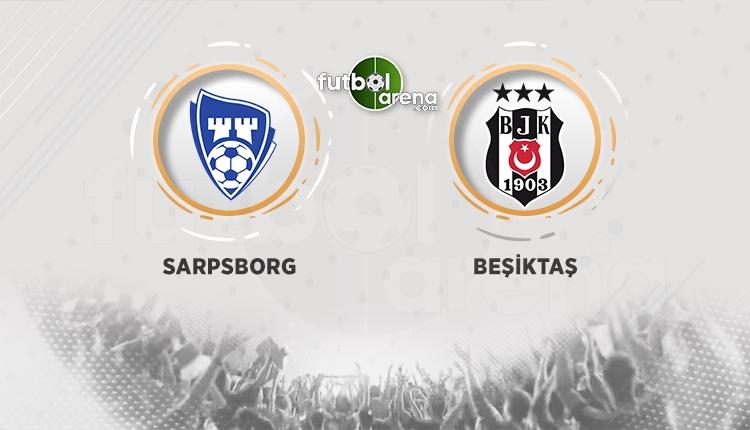 Sarpsborg - Beşiktaş canlı izle, Sarpsborg Beşiktaş şifresiz izle (BJK maçı beIN Sports canlı şifresiz izle)