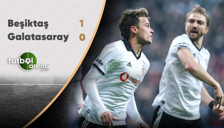 Beşiktaş 1-0 Galatasaray (Maç Sonucu)