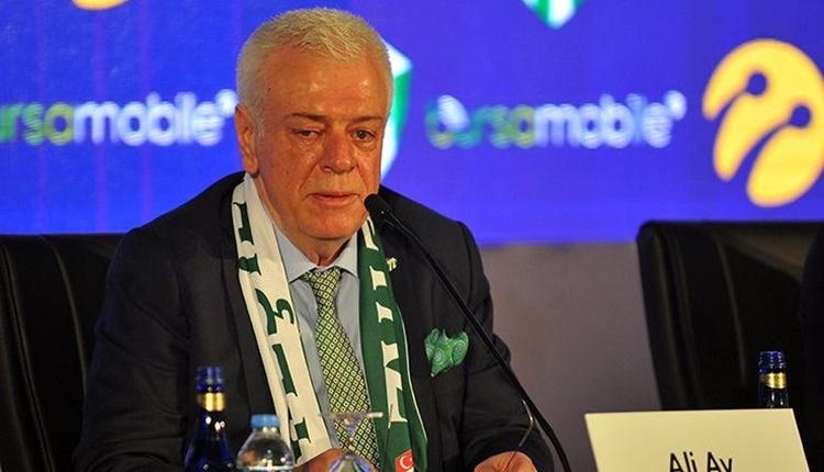 Bursaspor'da Ali Ay: 'Yayınlanan bildiriden haberdardım'