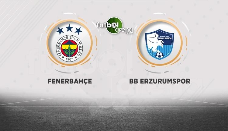 Fenerbahçe - Erzurumspor canlı izle, Fenerbahçe - Erzurumspor şifresiz İZLE (Fenerbahçe - Erzurumspor beIN Sports canlı şifresiz İZLE)