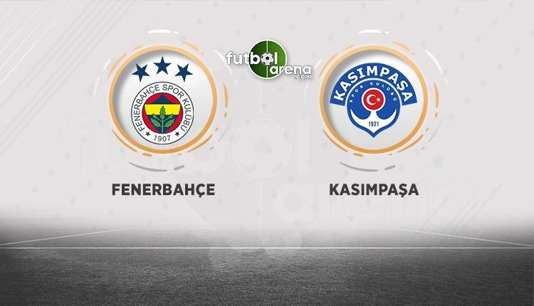 Fenerbahçe - Kasımpaşa canlı izle, Fenerbahçe - Kasımpaşa şifresiz izle (Fenerbahçe - Kasımpaşa bein Sports canlı şifresiz İZLE)