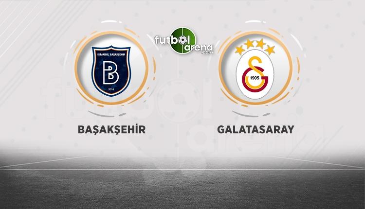 Başakşehir - Galatasaray muhtemel 11'ler