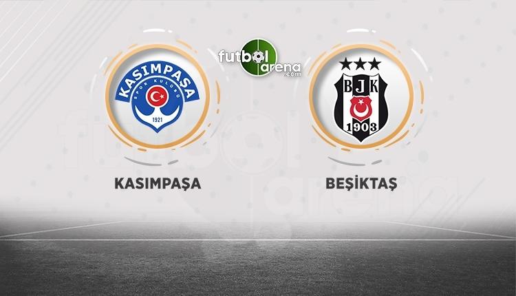 Kasımpaşa - Beşiktaş canlı izle, Kasımpaşa - Beşiktaş şifresiz İZLE (Kasımpaşa - Beşiktaş beIN Sports canlı ve şifresiz İZLE)