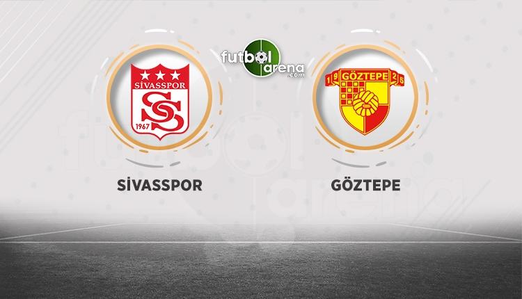 Sivasspor - Göztepe maçı ne zaman, saat kaçta? Muhtemel 11'ler