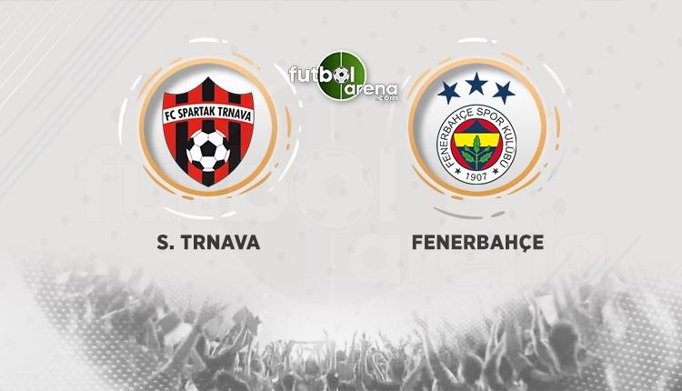 Spartak Trnava Fenerbahçe şifresiz izle (Spartak Trnava Fenerbahçe beIN Sports canlı ve şifresiz İZLE)
