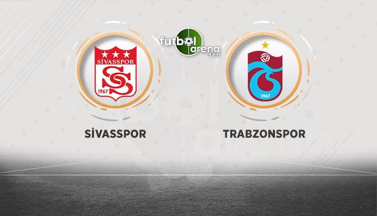 Sivasspor Trabzonspor maçı muhtemel 11'ler (Sivas - Trabzon maçı ne zaman, saat kaçta?)