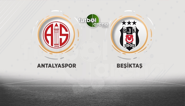 Antalyaspor - Beşiktaş canlı izle, Antalyaspor - Beşiktaş şifresiz izle (Antalyaspor - Beşiktaş beIN Sports canlı ve şifresiz İZLE)