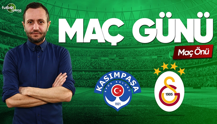 Kasımpaşa - Galatasaray canlı izle | FutbolArenaTV canlı yayın