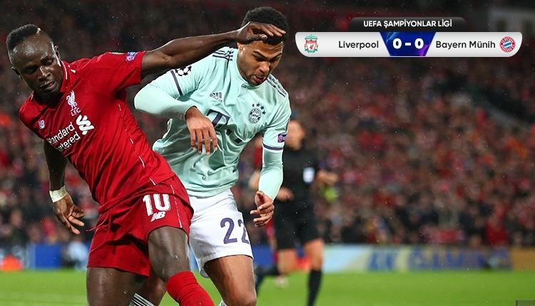 Liverpool 0-0 Bayern Münih maç özeti izle