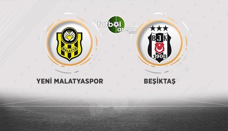 Yeni Malatyaspor - Beşiktaş canlı izle, Yeni Malatyaspor - Beşiktaş şifresiz izle (Yeni Malatyaspor - Beşiktaş beIN Sports canlı ve şifresiz İZLE)