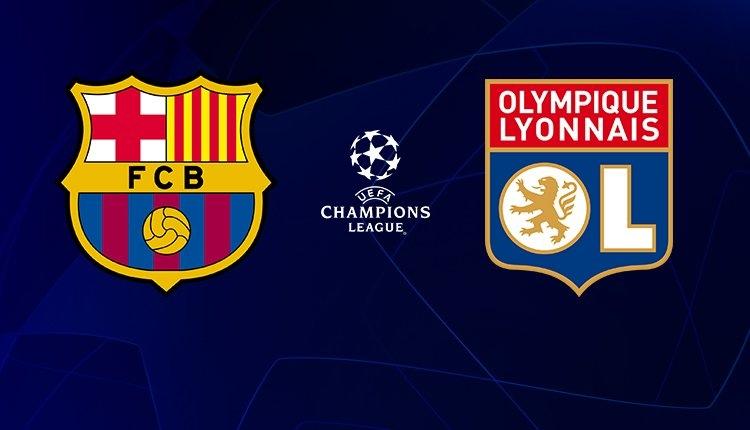 Barcelona - Lyon maçı canlı şifresiz izle (Şampiyonlar Ligi maçları izle)
