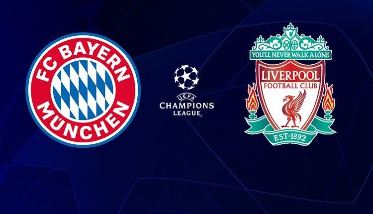 Bayern Münih - Liverpool maçı canlı, şifresiz izle (Şampiyonlar Ligi maçları izle)