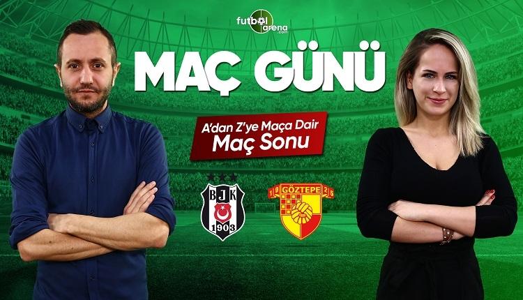 Beşiktaş - Göztepe maç özeti | FutbolArena canlı yayın