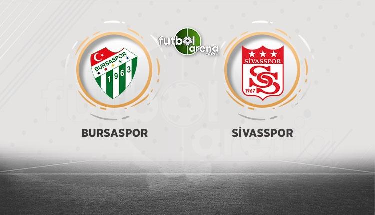 Bursaspor - Sivasspor canlı şifresiz izle (Bein Sports canlı izle)