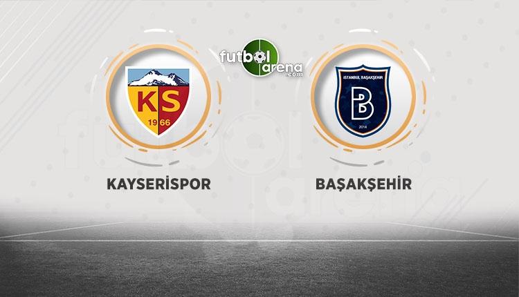 Kayserispor Medipol Başakşehir canlı ve şifresiz izle (Kayserispor Başakşehir beIN Sports İZLE)
