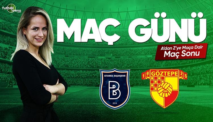 Başakşehir - Göztepe maç özeti ve golleri | CANLI