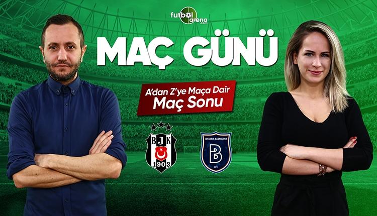 Beşiktaş - Başakşehir maç özeti ve golleri | CANLI