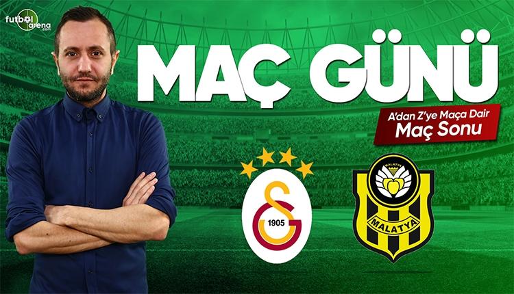 Galatasaray - Yeni Malatyaspor maç özeti | CANLI