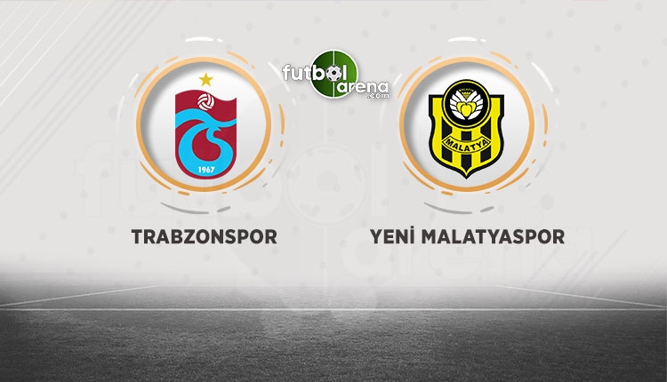 Trabzonspor - Yeni Malatyaspor maçı canlı izle (beIN Sports canlı izle)