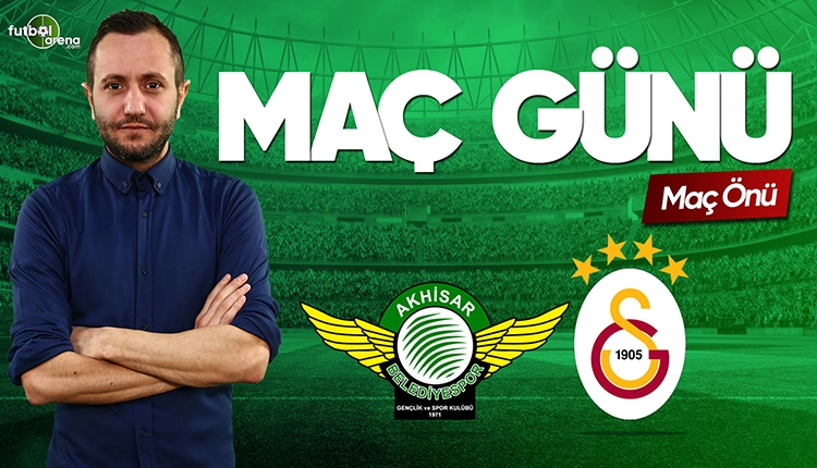 Akhisarspor - Galatasaray canlı izle | FutbolArena CANLI