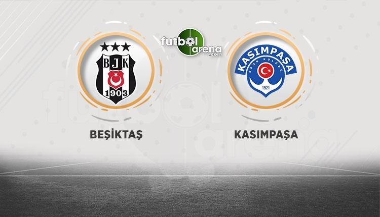 Beşiktaş - Kasımpaşa canlı izle, Beşiktaş - Kasımpaşa şifresiz izle (Beşiktaş - Kasımpaşa beIN Sports canlı ve şifresiz İZLE)