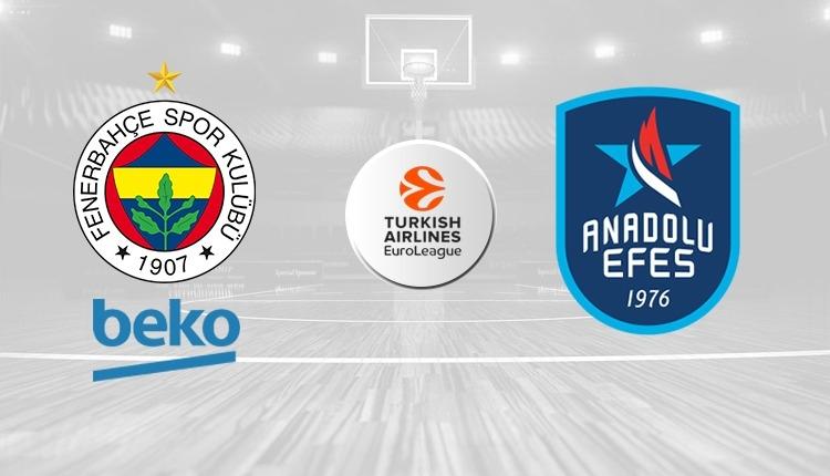Fenerbahçe Beko - Anadolu Efes maçı saat kaçta, hangi kanalda? (Fenerbahçe - Efes maçı şifresiz mi?)