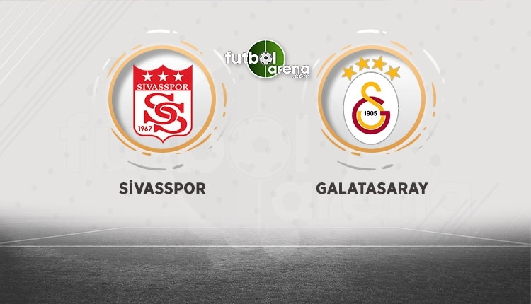 Sivasspor - Galatasaray canlı izle, Sivasspor - Galatasaray şifresiz İZLE (Sivasspor - Galatasaray beIN Sports canlı ve şifresiz İZLE)