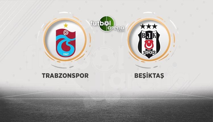 Trabzonspor - Beşiktaş canlı izle, Trabzonspor - Beşiktaş şifresiz izle (Trabzonspor - Beşiktaş beIN Sports canlı ve şifresiz izle)