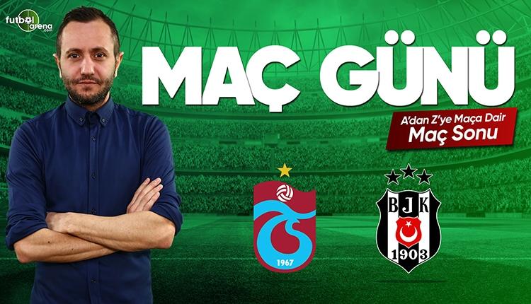 Trabzonspor - Beşiktaş maç özeti ve golleri | CANLI