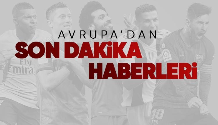 Transfer haberleri - Türkiye ve Avrupa'dan son iddialar
