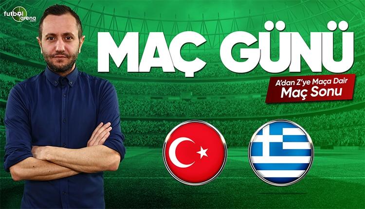 Türkiye - Yunanistan maç özeti ve golleri | CANLI
