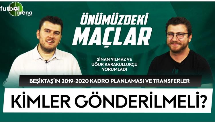 Beşiktaş hangi bölgelere transfer yapmalı?