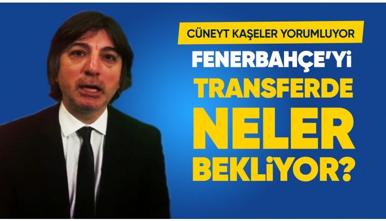 Cüneyt Kaşeler, Fenerbahçe'nin gündemini değerlendirdi: ''Ersun Yanal'ı zor bir sezon bekliyor''