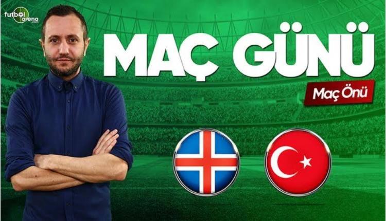 İzlanda - Türkiye canlı izle | FutbolArenaTV CANLI