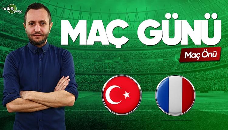 Türkiye - Fransa canlı izle | FutbolArenaTV CANLI