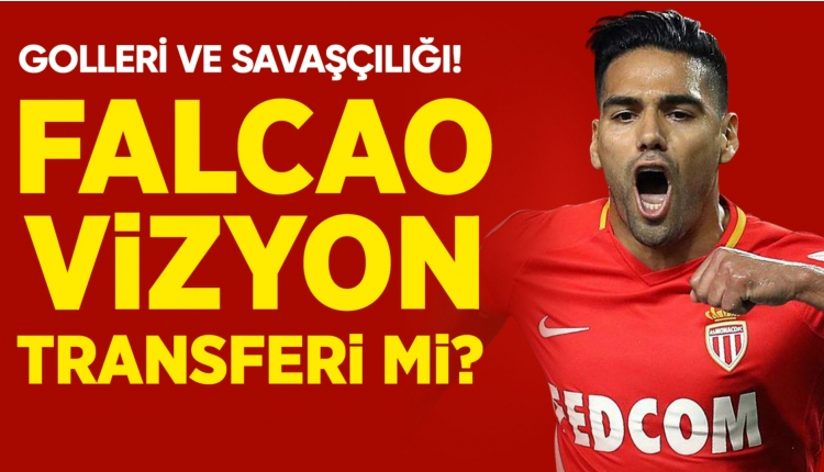 Galatasaray için Falcao, vizyon transferi mi?