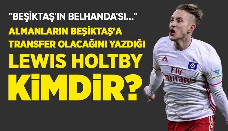 Lewis Holtby transferi Beşiktaş'a katkı sağlar mı?