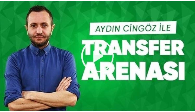 Transferde son dakika! | Aydın Cingöz Transfer Arenası