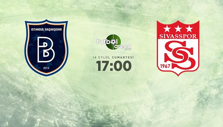Başakşehir Sivasspor canlı şifresiz İZLE (Başakşehir Sivasspor beIN Sports yayın)