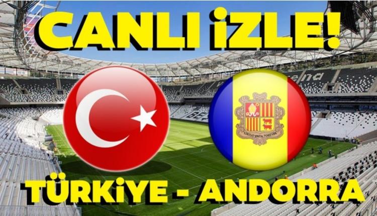 Türkiye - Andorra TRT 1 canlı izle (Türkiye Andorra CANLI)