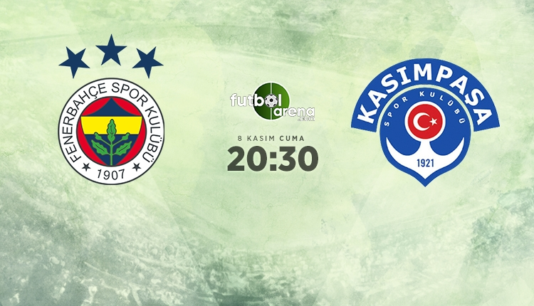Fenerbahçe - Kasımpaşa maçı 11'leri belli oldu