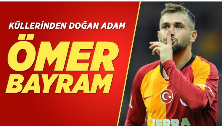 Galatasaray'da küllerinden doğan adam Ömer Bayram