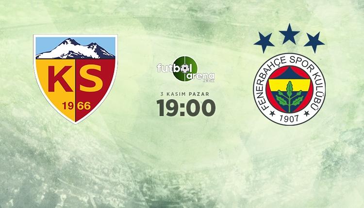 Kayserispor - Fenerbahçe maçı 11'leri belli oldu