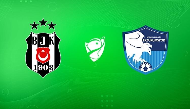 Beşiktaş - BB Erzurumspor maçı saat kaçta, hangi kanalda? (Beşiktaş Erzurumspor canlı yayın)