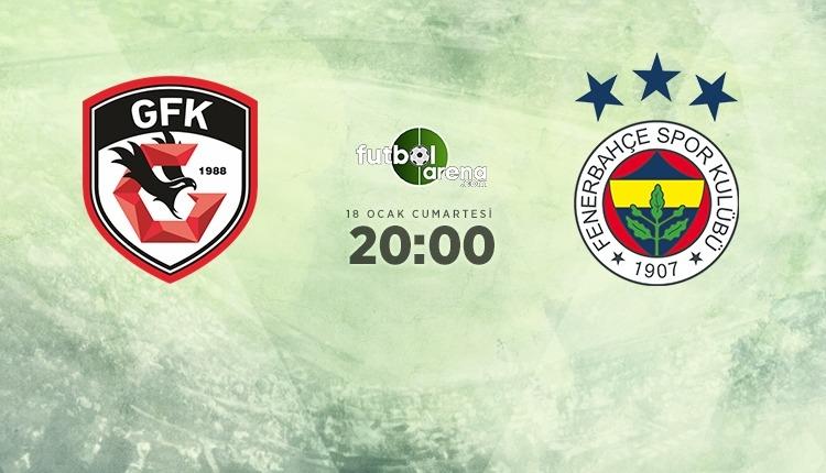 Gaziantep FK - Fenerbahçe maçı muhtemel 11'ler