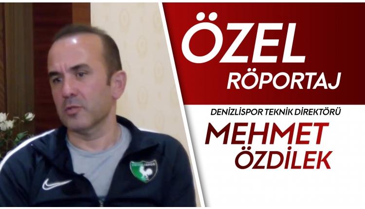 Mehmet Özdilek, FutbolArena'ya konuştu