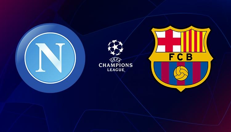 Napoli - Barcelona maçı canlı ve şifresiz izle (Şampiyonlar Ligi Bein Sports 1 canlı İZLE)