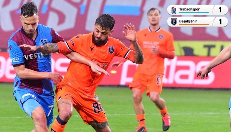 Lider değişmedi! (Trabzonspor 1-1 Başakşehir maç özeti izle)